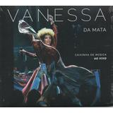 Cd Vanessa Da Mata   Caixinha De Música Ao Vivo [ 2017 ]